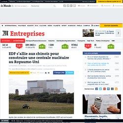 EDF s'allie aux chinois pour construire une centrale nucléaire au Royaume-Uni