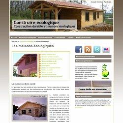 Construire écologique : maison écologique en bois cordé