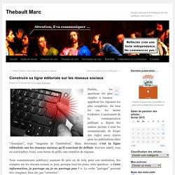 Construire sa ligne éditoriale sur les réseaux sociaux