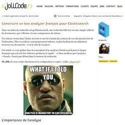 JoliCode - Construire un bon analyzer français pour Elasticsearch
