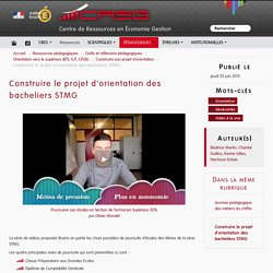 Construire le projet d'orientation des bacheliers STMG