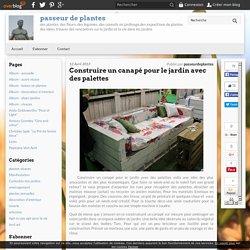 Construire un canapé pour le jardin avec des palettes - passeur de plantes