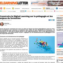 Construire le Digital Learning sur la pédagogie et les enjeux de formation