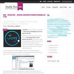 JogTheWeb. Construire un parcours pedagogique sur le Web