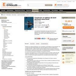 Construire un tableau de bord pertinent sous Excel - B. Lebelle - 2e...