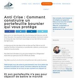 Anti Crise : Comment construire un portefeuille boursier qui vous protège