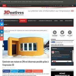 Construire une maison en 24h est désormais possible grâce à l'impression 3D