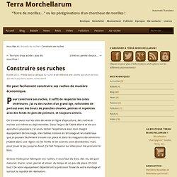 Construire ses ruches » Terra Morchellarum