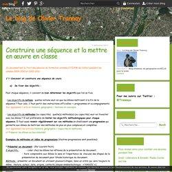 Construire une séquence et la mettre en œuvre en classe - Le blog de Olivier Trannoy