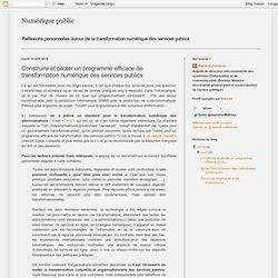 Construire et piloter un programme efficace de transformation numérique des services publics
