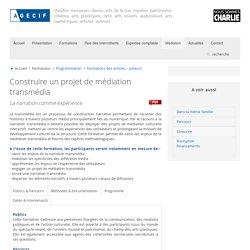 AGECIF - Construire un projet de médiation transmédia