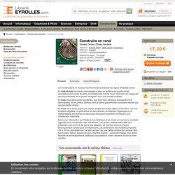 Livre Construire en rond - E. Adam, O. Dauch, J. Soum - Yourtes, dômes, zomes, ker-terre