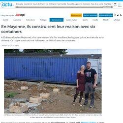 En Mayenne, ils construisent leur maison avec six containers