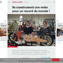 Ils construisent une moto pour un record du monde ! - Edition du soir Ouest France - 18/04/2016
