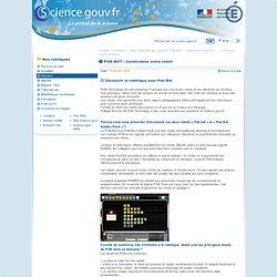 POB-BOT : Construisez votre robot - Sciences fondamentales - robot_pobbot60.jpg Dossiers POB-BOT : Construisez votre ro ... - Dossiers
