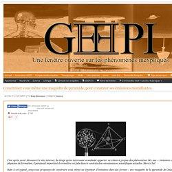 Construisez vous même une maquette de pyramide, pour constater ses émissions momifiantes. - www.geepi.fr