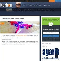 Construisez votre propre drone