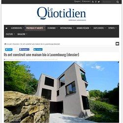 Ils ont construit une maison bio à Luxembourg [dossier] - 24/11/16