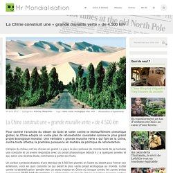 La Chine construit une « grande muraille verte » de 4.500 km