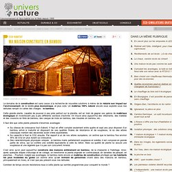 Ma maison construite en Bambou