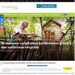 16 maisons construites entièrement grâce à des matériaux recyclés