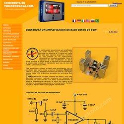 Construya un amplificador de 30 watts de bajo costo