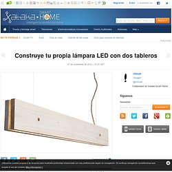 Construye tu propia lámpara LED con dos tableros