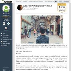 ¡Construye un museo virtual!
