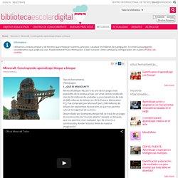 Minecraft. Construyendo aprendizaje bloque a bloque - Biblioteca Escolar Digital