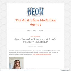Should I consult with the best social media influencers in Australia?