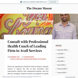 Consult with Professional Health Coach of Leading Firm to Avail Services – The Dream Mason
