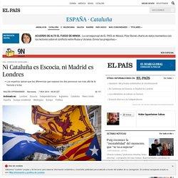 Consulta catalana: Ni Cataluña es Escocia, ni Madrid es Londres