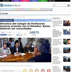 Directiva del Colegio de Profesores anuncia acuerdo con el Mineduc: Bases deberán ser consultadas