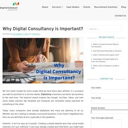Why Digital Consultancy is Important – Digital Catalyst