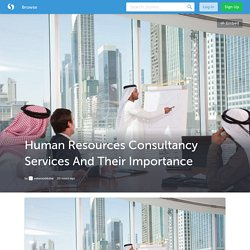 Human Resources Consultancy Services And Their Importance (with image) · oakwooddubai