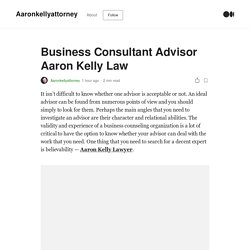 Business Consultant Advisor Aaron Kelly Law