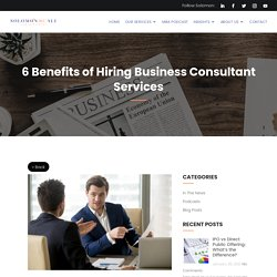 6 Benefits of Hiring Business Consultant Services