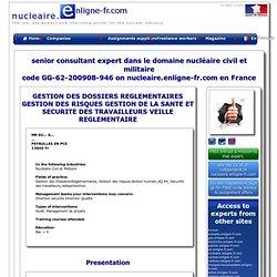 Nuclear expert senior consultant expert dans le domaine nucléaire civil et militaire Nuclear expert freelance on nucleaire.enligne-fr.com France