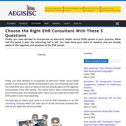 Choose the Right EHR Consultant With These 5 Questions