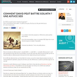 David contre Goliath une Astuce SEO - par un Spécialiste du Référencement Naturel