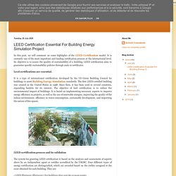 GreenA Consultants: LEED Certification Essential For Building Energy Simulation Project