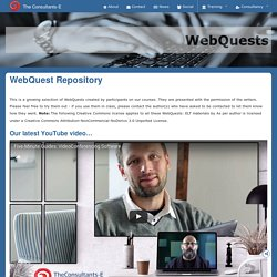 The Consultants-E : EdTech Consultancy - WebQuest Repository