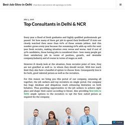 Top Consultants in Delhi & NCR – Best-Job-Sites-in-Delhi