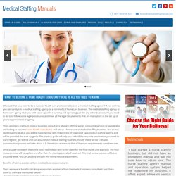 Medical Staffing Manuals