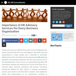EZ HR Consultants - Importance of HR Advisory Services For Every Business Organization