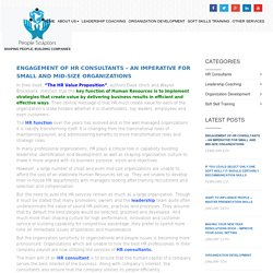Engagement of HR Consultants – An imperative for small and mid-size organizations