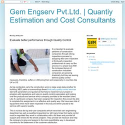 Quantiy Estimation and Cost Consultants : Evaluate better performance through Quality Control