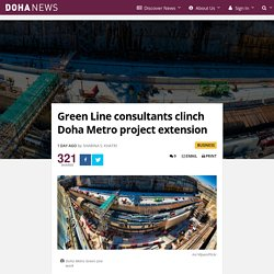 Green Line consultants clinch Doha Metro project extension