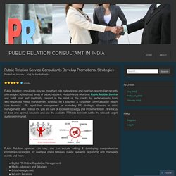 Public Relation Service Consultants Develop Promotional Strategies