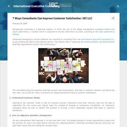 7 Ways Consultants Can Improve Customer Satisfaction